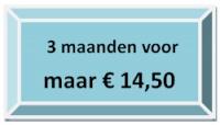 3 maanden voor €14,50