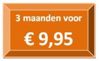 3 maanden voor €9,95